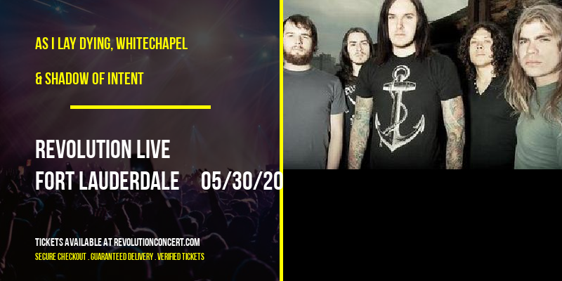 As I Lay Dying, Whitechapel & Shadow of Intent at Revolution Live