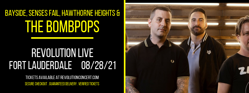 Bayside, Senses Fail, Hawthorne Heights & The Bombpops at Revolution Live