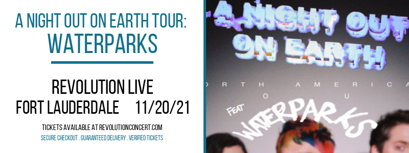 A Night Out On Earth Tour: Waterparks at Revolution Live