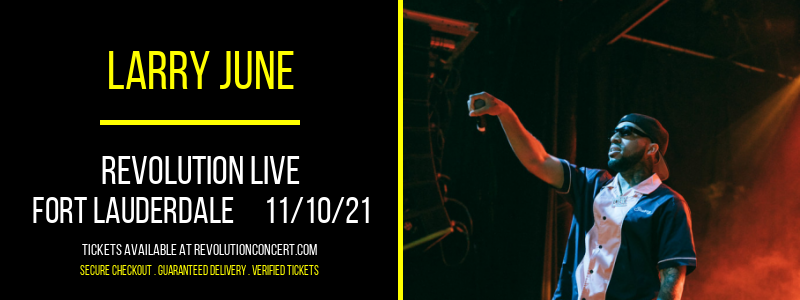 Larry June at Revolution Live